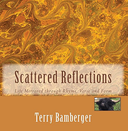 Scattered Reflections: Life Mirrored through Rhyme, Verse and Form