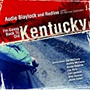 I'm Going Back to Old Kentucky (A Bill Monroe Celebration)