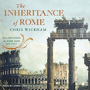 Illuminating the Dark Ages 400-1000 - Chris Wickham