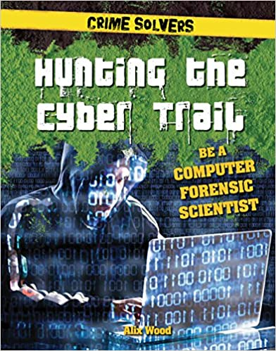 Descargar El Utorrent Hunting The Cyber Trail: Be A Computer Forensic Scientist Epub Gratis