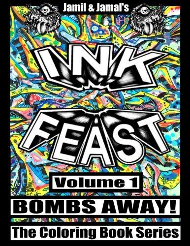 INK FEAST Coloring Book Volume 1 (Bombs Away!) ebook