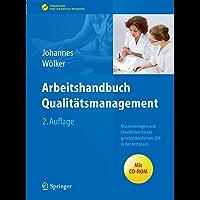 Arbeitshandbuch Qualitätsmanagement: Mustervorlagen und Checklisten für ein gesetzeskonformes QM in der Arztpraxis (Erfolgskonzepte Praxis- & Krankenhaus-Management)