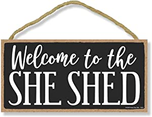 Honey Dew Gifts Welcome Wooden Hanging Signs, Welcome to the She Shed, Welcome Signs for Home, Wooden 5 inch by 10 inch Welcome Sign, Wall Art, Wood Sign, Home Decor