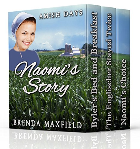 Amish Romance: Naomi's Story: THREE Story BOXED SET: Clean & Wholesome Amish Book Bundle