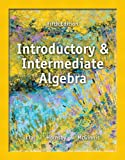 Introductory and Intermediate Algebra, Lial, Margaret and Hornsby, John, 0321900367