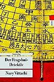 Der Fengshui-Detektiv (Unionsverlag Taschenbücher)