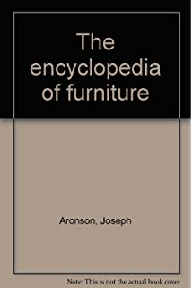 The Encyclopedia Of Furniture Third Edition Completely Revised