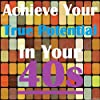 Achieve Your True Potential in Your 40s - Self-improvement Hypnosis