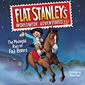 The Midnight Ride of Flat Revere: Flat Stanley's Worldwide Adventures, Book 13 | Jeff Brown, Kate Egan