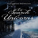 In Search of Unicorns | Youlanda Brewster