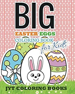 BIG Easter Eggs Coloring Book For Kids Books Volume 1