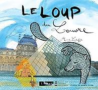 Le Loup du Louvre par Anne Letuffe