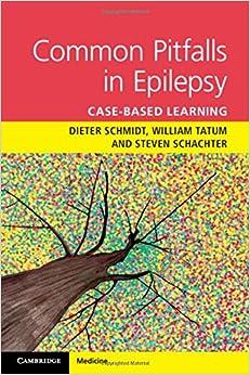 Dieter Schmidt - Common Pitfalls In Epilepsy: Case-based Learning