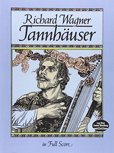 Tannhäuser in Full Score (Dover Music Scores)