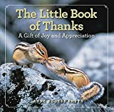 img - for The Little Book of Thanks: A Gift of Joy and Appreciation book / textbook / text book