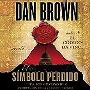 El símbolo perdido [The Lost Symbol] | Dan Brown