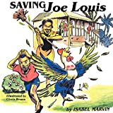 Saving Joe Louis, Isabel Marvin, 9766102333