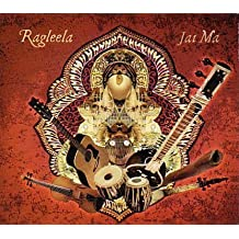 Ragleela: Jai Ma by Ragleela (2007-01-01)