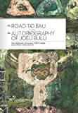 img - for The Road to Bau:*: The Life and Work of John Hunt of Viwa, Fiji and the Autobiography of Joeli Bulu (The Missiology of Alan R. Tippett) book / textbook / text book