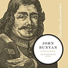 John Bunyan: The Christian Encounters Series Audiobook by Kevin Belmonte Narrated by Robertson Dean