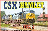 CSX Hamlet Revisited 2012 Volume 2 by CSX