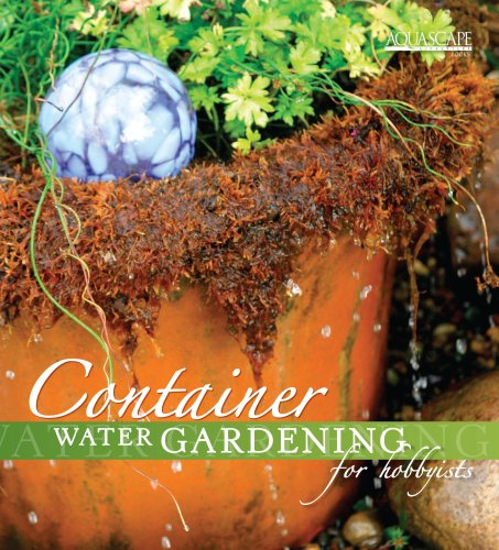 Container Water Gardening for Hobbyists