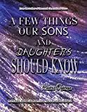 A Few Things Our Sons and Daughters Should Know, Kwesi Oginga, 143636230X