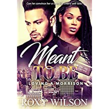 Meant to Be: A BWWM Friends to Lovers Romance (Loving A Morrison Book 1)