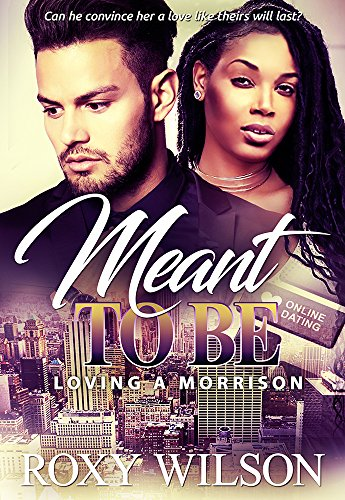 (Meant to Be: A BWWM Friends to Lovers Romance (Loving A Morrison Book 1))