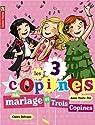 Les 3 copines, tome 12 : Un mariage et trois copines  par Pol