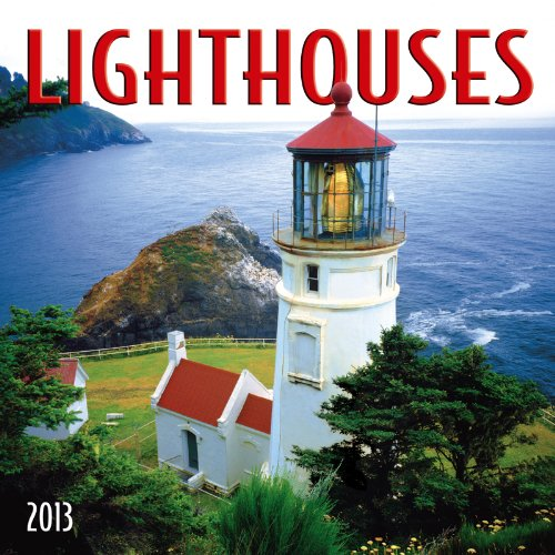 Lighthouses 2013 Calendar Calendar – Wall Calendar, September 15, 2012 Zebra Publishing Corp. Zebra Studios 1554565898 General
