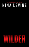 Wilder (Storm MC Book 9)