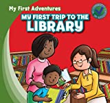 My First Trip to the Library, Katie Kawa, 1433962519