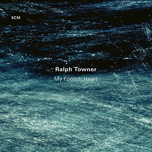 Ralph Towner - My Foolish Heart cover