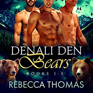 Denali Den Bears Boxed Set: Books 1, 2, and 3 Audiobook
