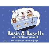 Rosie & Rosette en croisière s'amusent