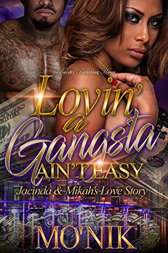 Download for free Lovin' a Gangsta Ain't Easy: Jacinda & Mikah's Love Story