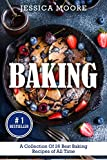 Baking: A Collection Of 26 Best Baking Recipes of All Time (Bakery Cookbook, Baking, Pies, Cakes, Southern Cakes:, Dump Cake, Dessert Recipes)
