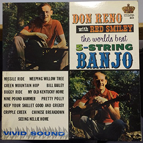 Don Reno Banjo (DON RENO & RED SMILEY the world's best 5-string banjo LP Mint- King 861 Original)