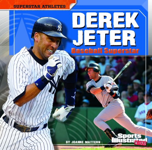 Derek Jeter: Baseball Superstar (Superstar Athletes)