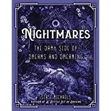 Nightmares: The Dark Side of Dreams and Dreaming