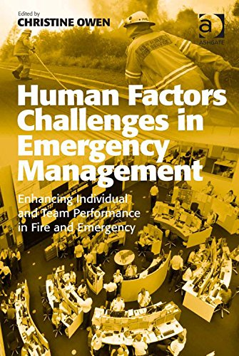 Download Human Factors Challenges in Emergency Management: Enhancing Individual and Team Performance in Fire and Emergency Services Pdf
