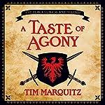 A Taste of Agony | Tim Marquitz