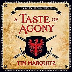 A Taste of Agony
