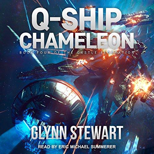 Q-Ship Chameleon: Castle Federation Series, Book 4
