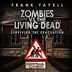 Surviving the Evacuation, Book 0.5: Zombies vs. the Living Dead