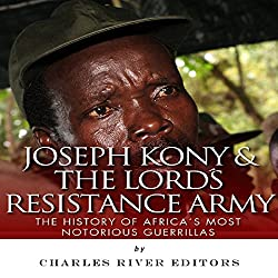 Joseph Kony & The Lord's Resistance Army