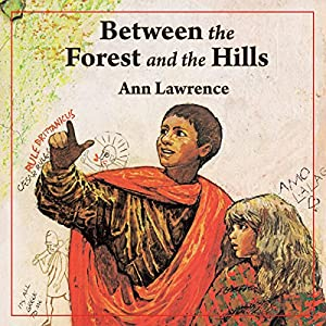Between the Forest and the Hills Audiobook