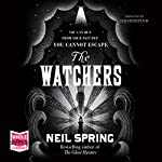 The Watchers   Neil Spring