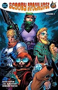 Scooby Apocalypse (2016-) Vol. 1 (Scooby Apocalypse (2016-2019))